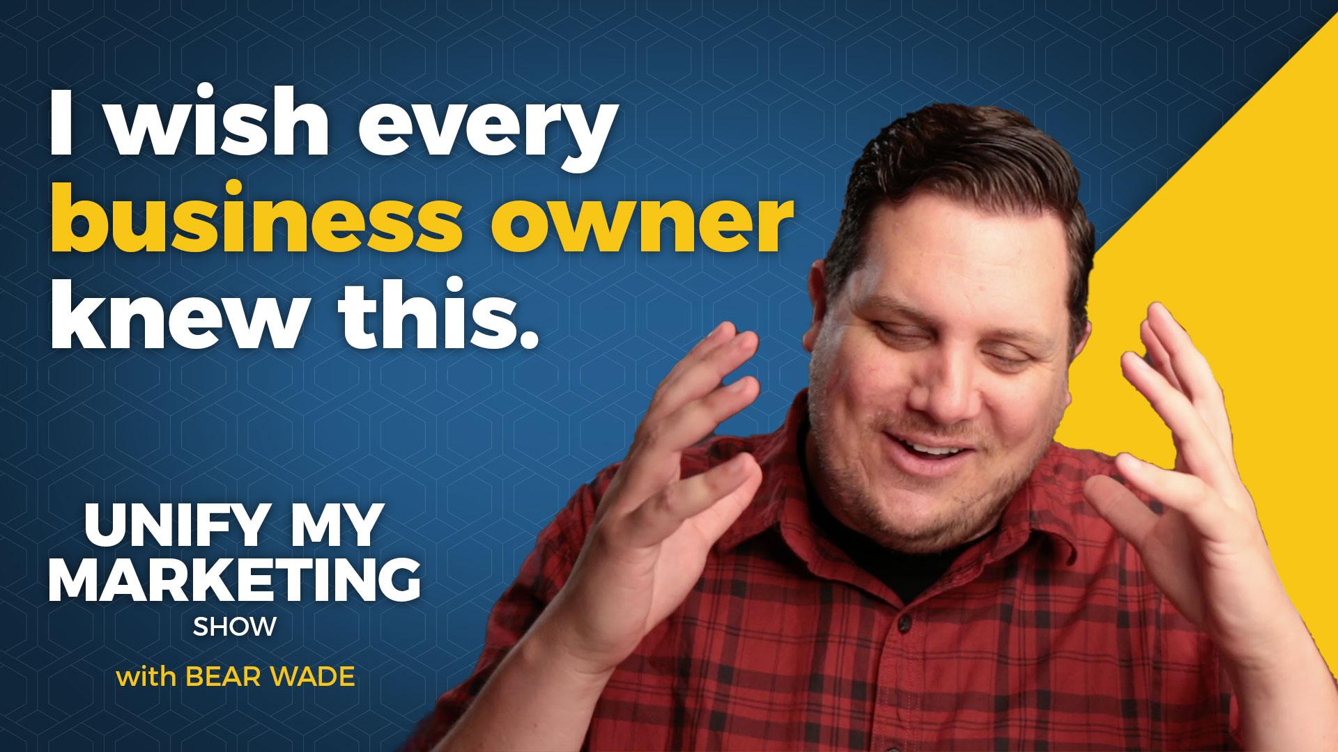 Unify My Marketing | Bear Wade